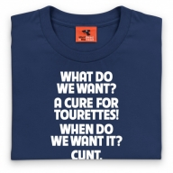 Cure for Tourette's T Shirt