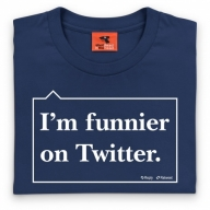 Funnier on Twitter T Shirt