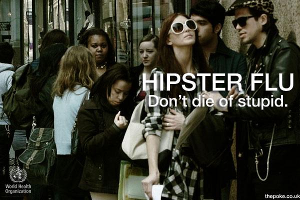 hipster flu