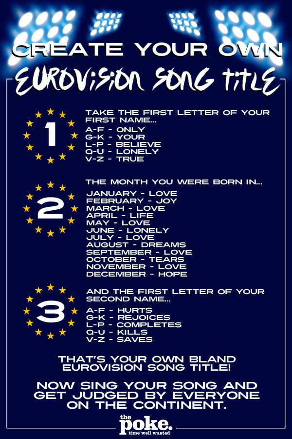 create your own eurovision song title the poke. Black Bedroom Furniture Sets. Home Design Ideas