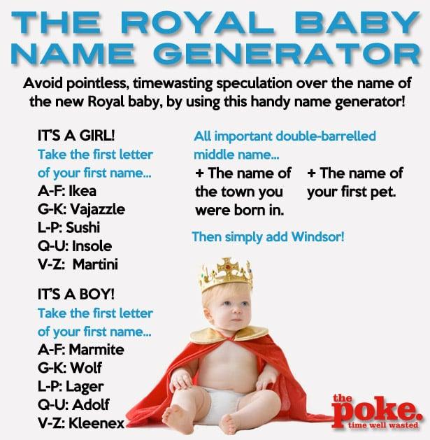 The Royal Baby Name Generator The Poke