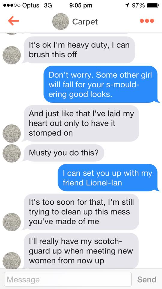 A Tinder Conversation Held Entirely Through Carpet Based