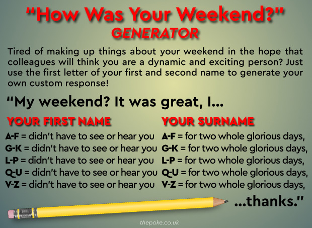 a how was your weekend generator the poke rh thepoke co uk how was your weekend in french how was your weekend in japanese