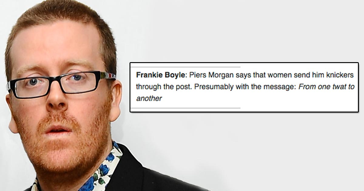 The Most Outrageous Funniest Jokes Frankie Boyle Has Ever Told The Poke