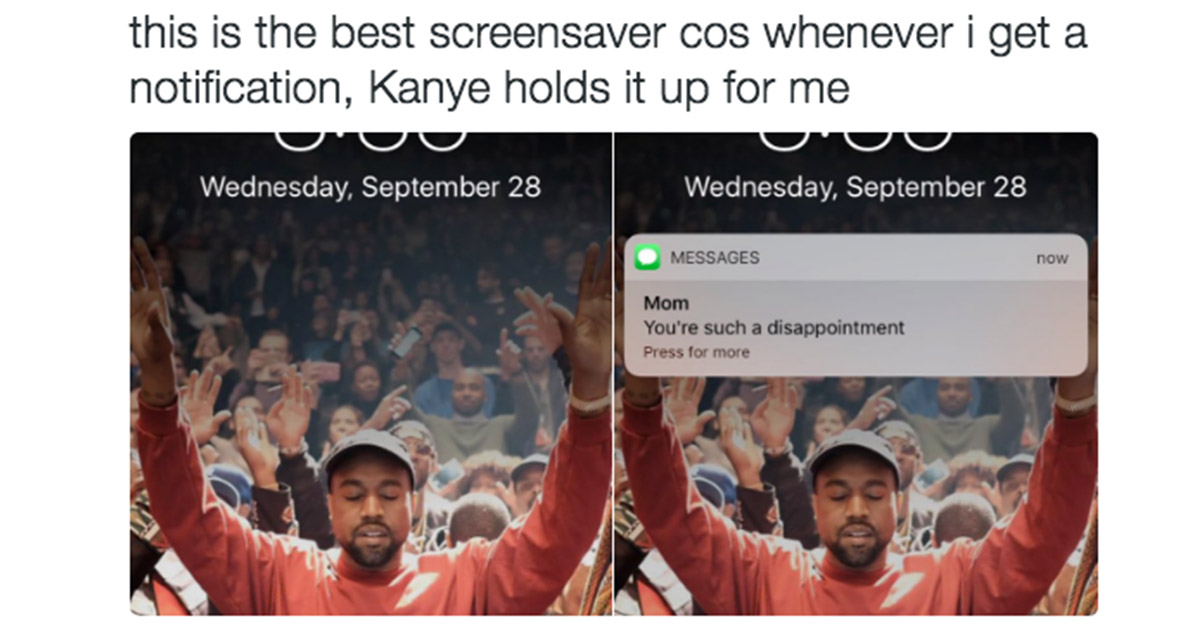 Using Kanye West As Your Phone Wallpaper Makes Even The Crappiest Texts Fantastic