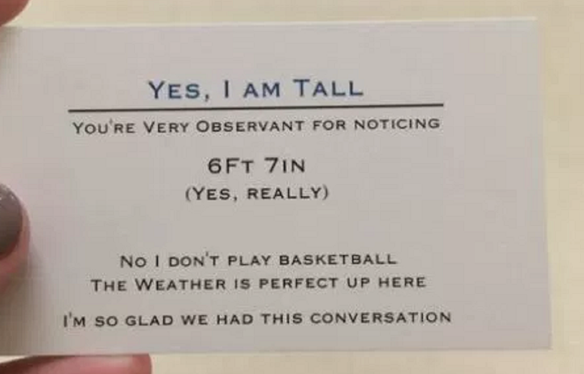 A 6 7 Quot Tall Teen Has Made A Business Card To Hand Out To