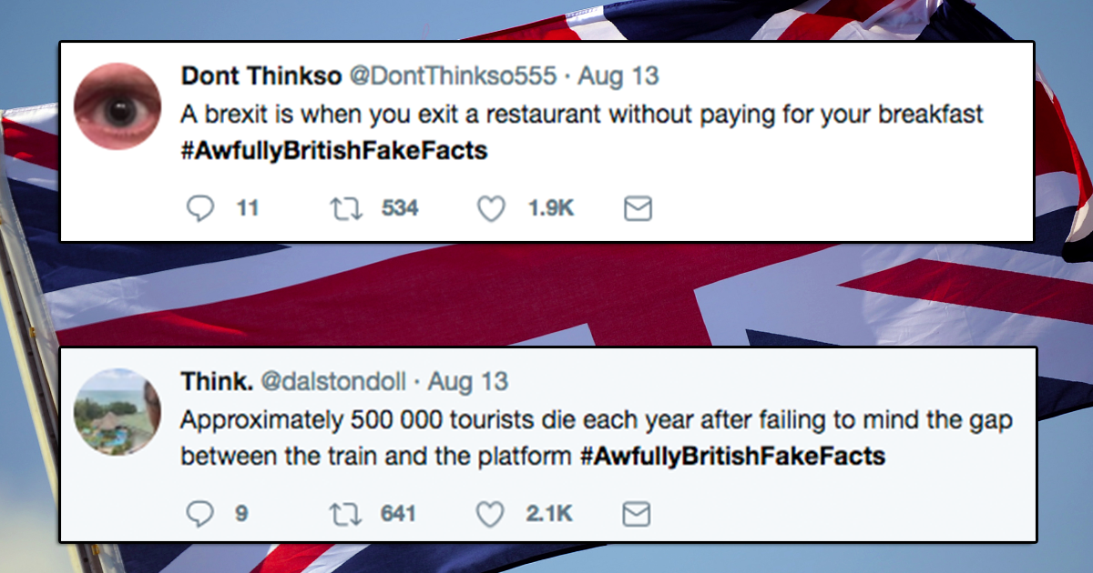 People Are Sharing Fake British Facts Which Are Both Funny And Might Confuse Visitors