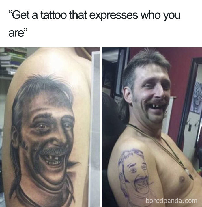 16 Tattoo Memes That Give A Hilarious Insight Into The World Of Ink The Poke After all, memes are famously ephemeral while tattoos are famously permanent; 16 tattoo memes that give a hilarious