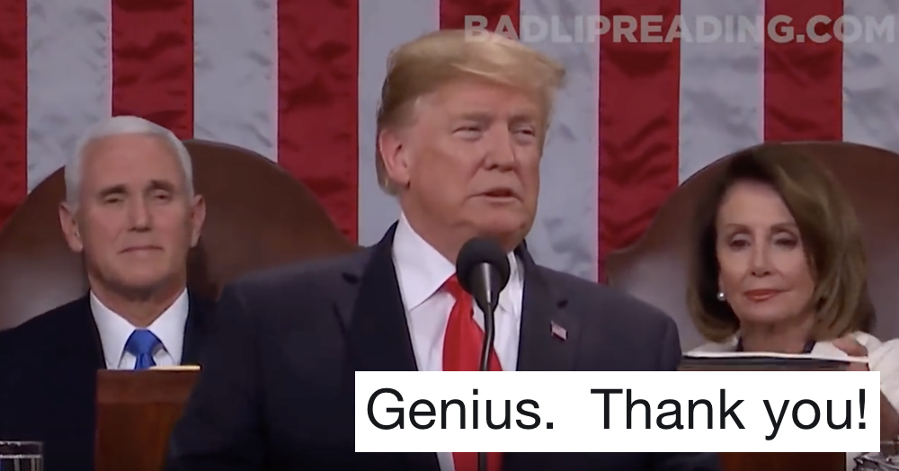 'Bad Lip Reading' has done Trump's State of the Union address and it's a treat