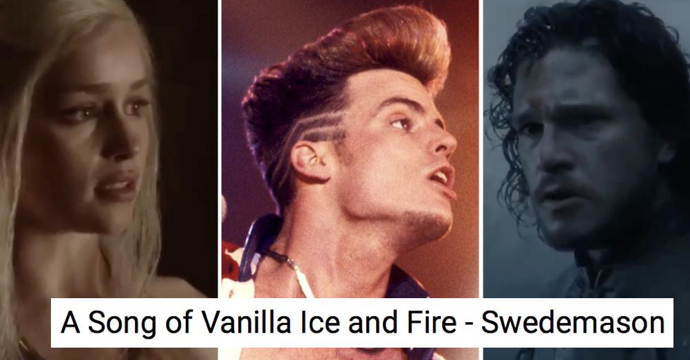 This Game of Thrones/Vanilla Ice mash-up is next level stuff