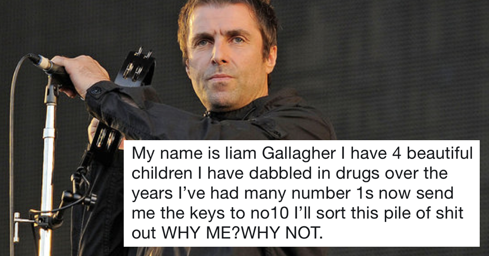 Liam Gallagher wants to be PM – our favourite 9 replies