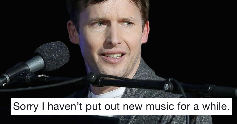 James Blunt apologised for not releasing any new music and it's the best thing he's done this year