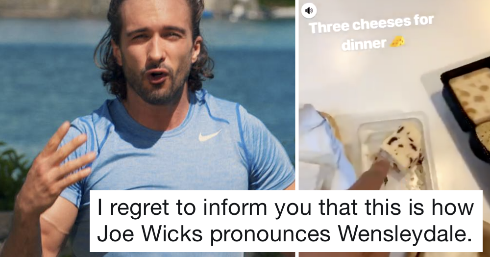 How Joe Wicks pronounces Wensleydale will have you facepalming into next week