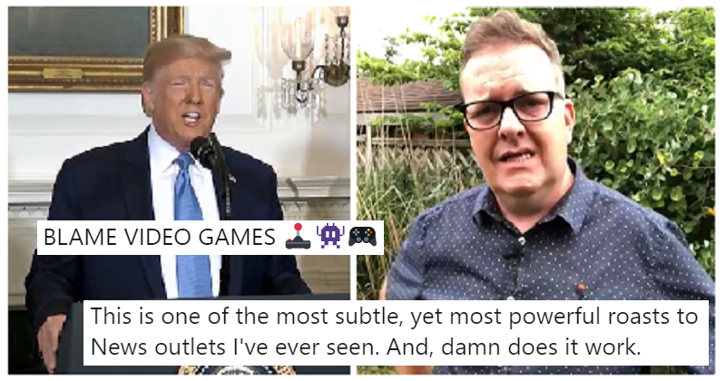 A comedian's biting satire nails the reasoning behind Trump's video games rant