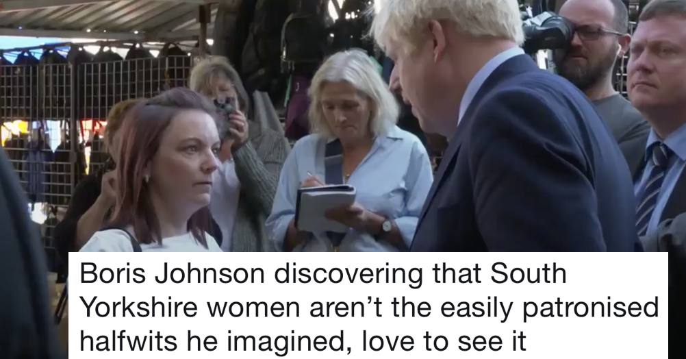 Boris Johnson's just been owned by the north of England and it's a very satisfying watch