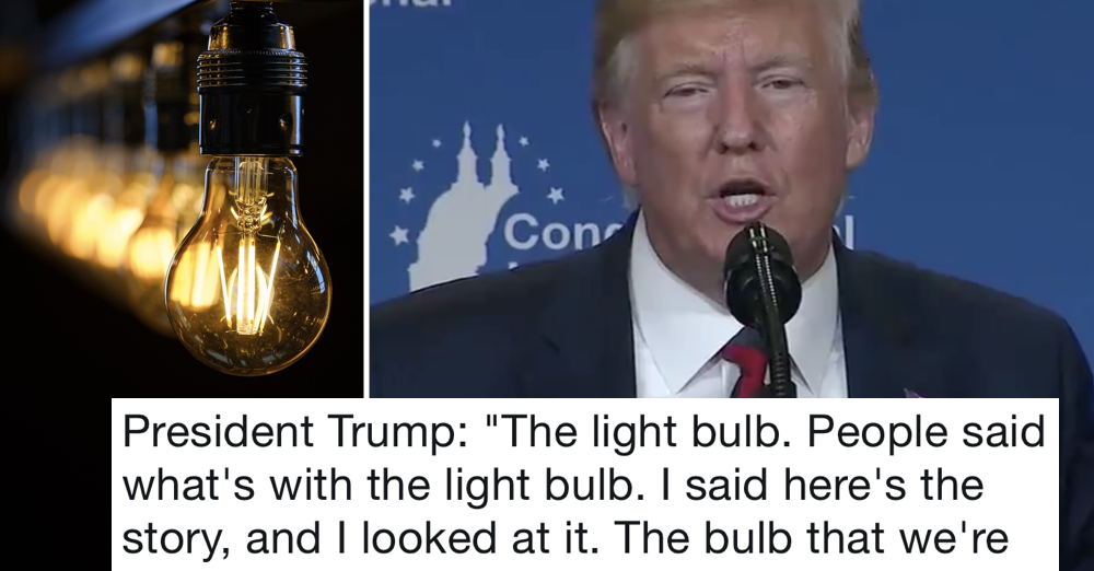 Donald Trump's light bulb rant is very weird but ends with the truest thing he's ever said