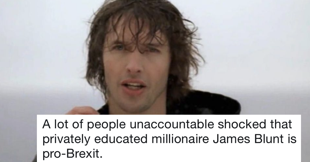 James Blunt said Brexit won't change lives and he hit the wrong note with lots of people