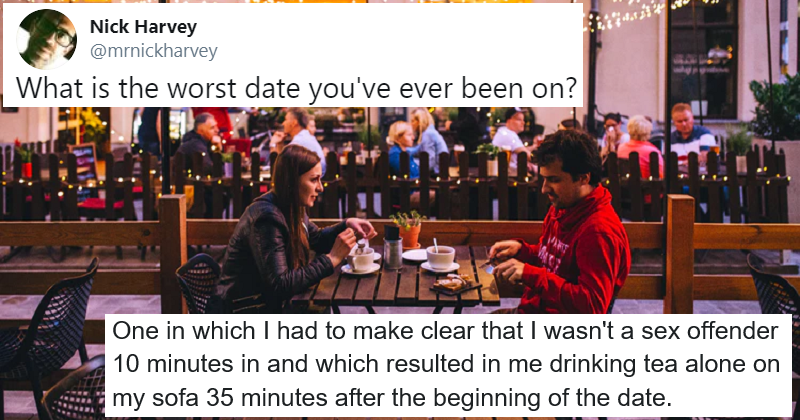 These 22 terrible dates will make you seriously consider becoming a hermit