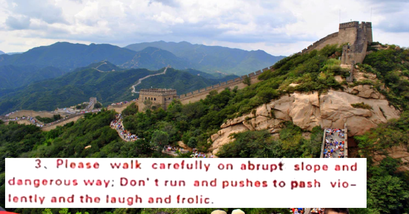The safety notices for the Great Wall of China lose a little something in the translation