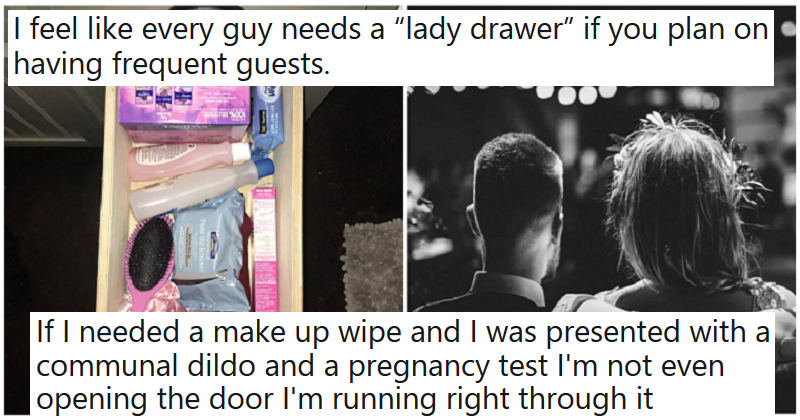 """Every guy needs a ""lady drawer"" if you plan on having frequent guests"" – the 11 funniest reactions"
