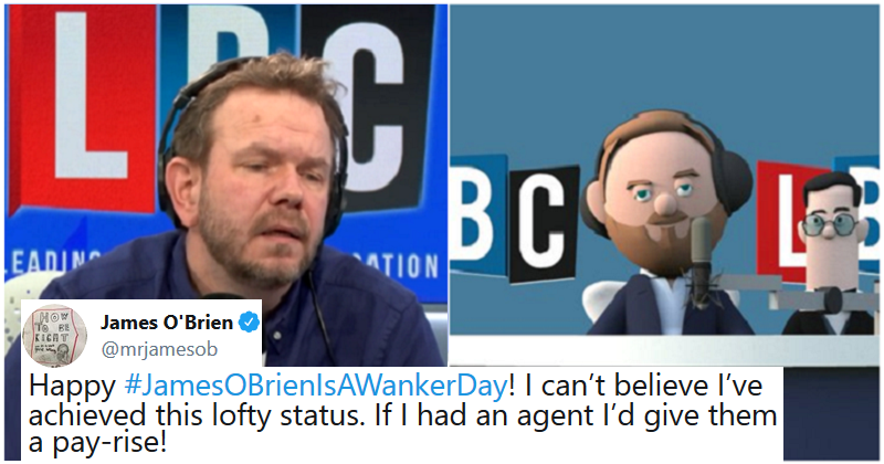 'James O'Brien Is A W*nker' Day backfired massively – 14 unexpected tributes