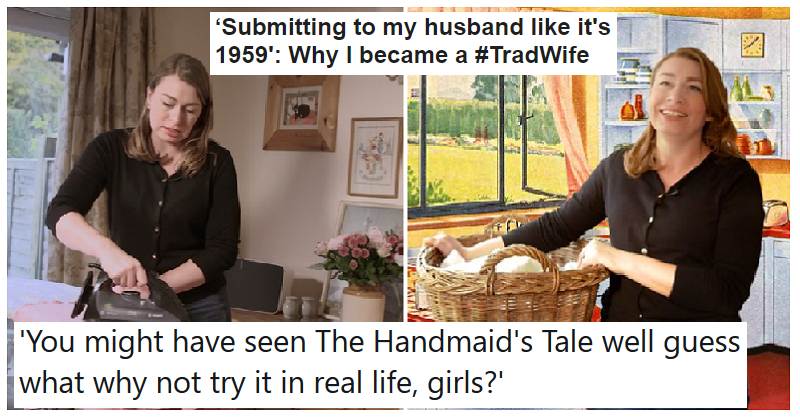 People weren't happy with the BBC's Tradwife report – the 12 best reactions - the poke