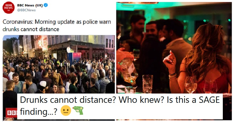 The only 5 responses you need to the announcement that drunks can't socially distance