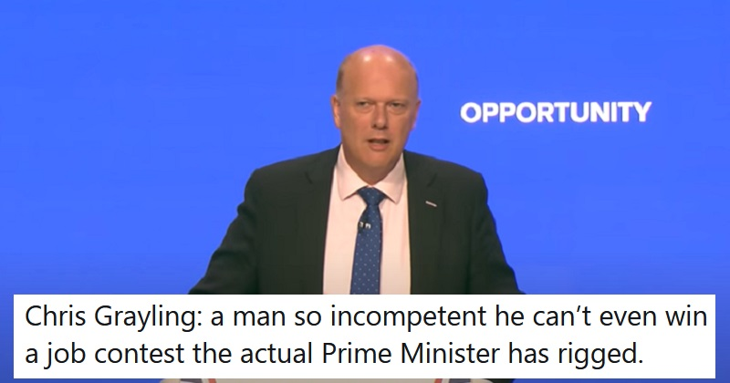 Chris Grayling managed to lose his latest job before he even got it – 12 scathing takedowns - the poke