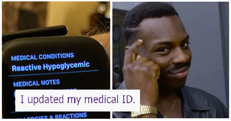 Someone updated their medical info and put the smart into smart watch