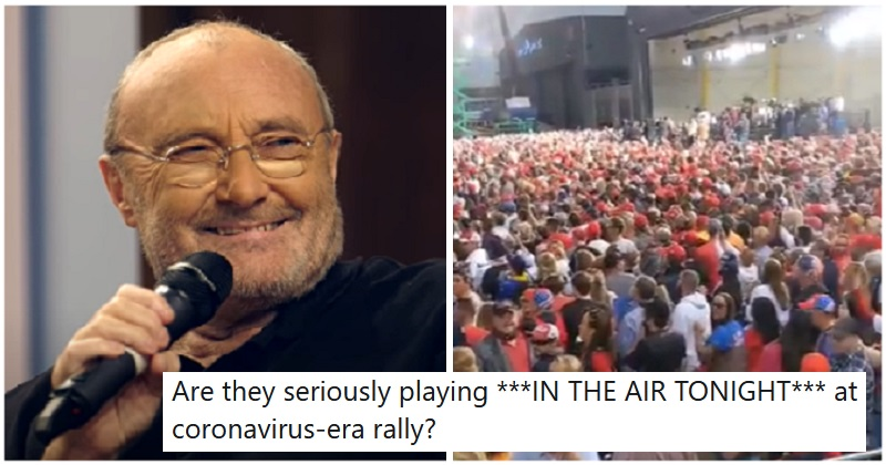 They played 'In the Air Tonight' at a Trump rally and it couldn't have been less appropriate - the poke