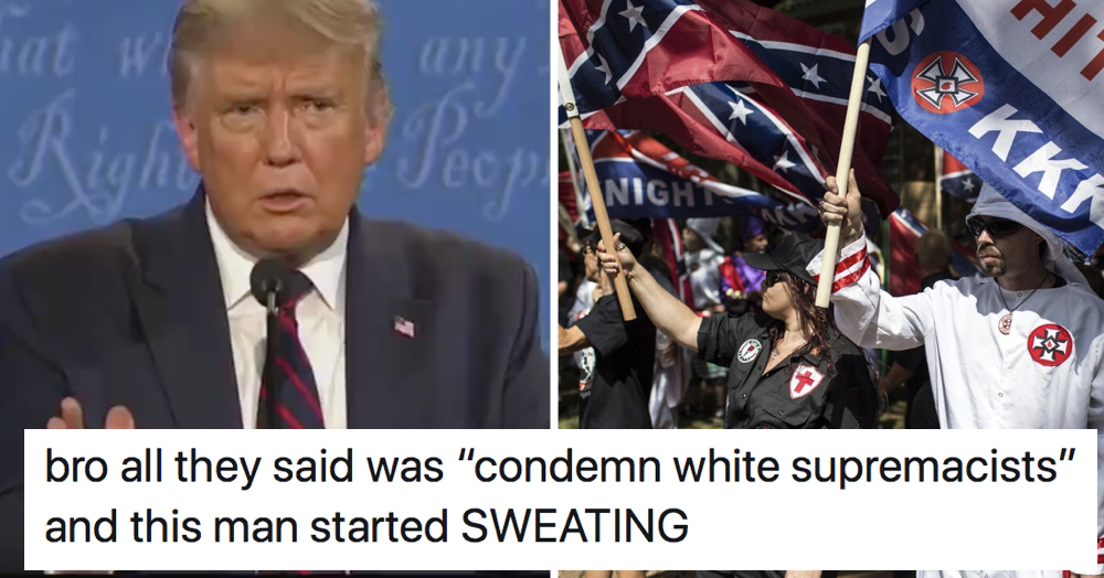 Donald Trump refused to condemn white supremacists – only 7 responses you need - the poke