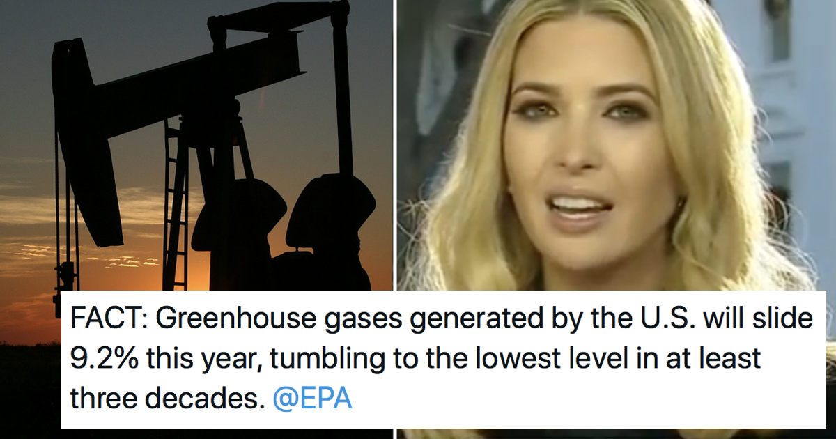 Ivanka Trump tried to take credit for falling greenhouse gases – only 5 takedowns you need - the poke