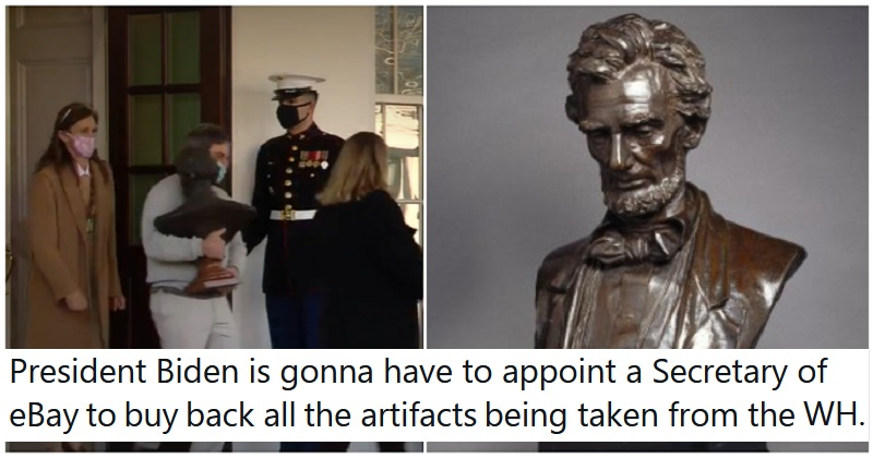 The only five funny reactions you need to the removal of a Lincoln bust from the White House - the poke