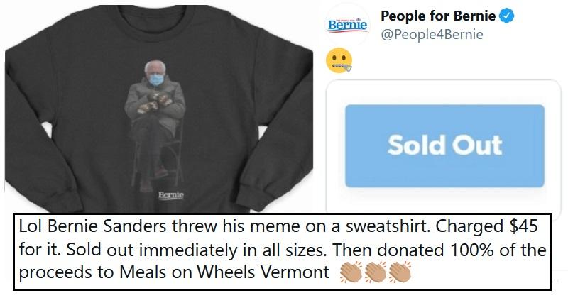 Bernie Sanders wins the meme award hands down by selling it on a charity sweatshirt - the poke