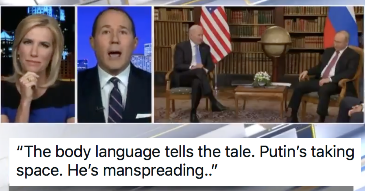 Fox News said Putin owned Biden with his textbook manspreading and was schooled into next week